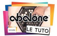 ABALONE - Le Tutoriel
