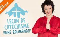 Anne Roumanoff : la leçon de catéchisme qui dérape...