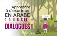 Apprendre L'Arabe Oral - Cours 4 - Dialogue