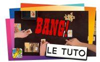 BANG! - Le Tutoriel