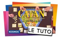CATAN - Le Tutoriel