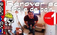 COMMENT RENOVER UNE SALLE DE BAIN  (PARTIE 1) - Tutoriel - LJVS