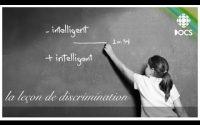 La leçon de discrimination - Documentaire complet