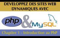 Tutoriel / Cours Complet PhP & MySQL [Chapitre 1/27] : Introduction au PhP