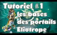 Tutoriel Eliotrope - Bases du fonctionnement des portails - partie 1, Dofus
