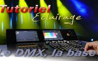 [Tutoriel] Le DMX, la base (Français)