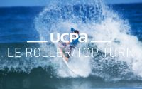 Tutoriel Surf UCPA N°6 - Le Roller ou Top turn