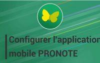 Tutoriel vidéo de configuration de l'application PRONOTE