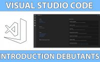 Une Introduction à Visual Studio Code pour Débutants - Tutoriel français 2018