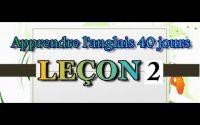 APPRENDRE  L'ANGLAIS 40 JOURS LECON 2