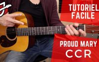 APPRENEZ «PROUD MARY» DE CCR À LA GUITARE - Cours de Guitare - Tutoriel complet