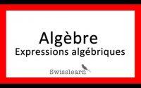 Algèbre - Leçon 1 - Qu'est-ce qu'une expression algébrique?