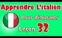 Apprendre L'italien Pour Dèbutants, Leçon: 32