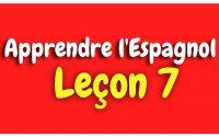 Apprendre l'espagnol Leçon 7 Pour Débutants HD