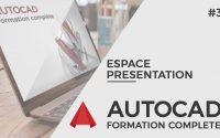 Autocad 2017 Tutoriel - [Complet] - Les espace de présentation