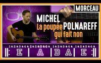 Cours de Guitare : Apprendre La Poupée qui Fait Non de Michel Polnareff