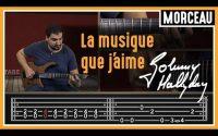 Cours de Guitare : Apprendre Toute la musique que j'aime de Johnny Hallyday