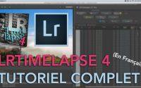LRTimelapse 4 - Tutoriel Complet en Français - Timelapse