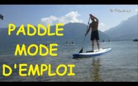 PADDLE STAND UP - COMMENT FAIRE - APPRENDRE - LECON