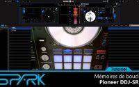 Spark972 - Pioneer DDJ SR et boucles mémorisées - tutoriel