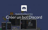 Tutoriel NodeJS : Créer un bot Discord