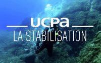 Tutoriel Plongée UCPA N°6 : Comment gérer sa stabilisation