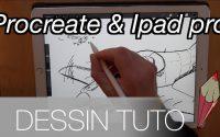 Tutoriel : démarrer le dessin sur iPad pro avec l'appli procreate