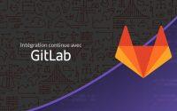 Tutoriel git : Intégration continue avec GitLab