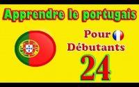 Apprendre le Portugais pour Débutants: Leçon 24