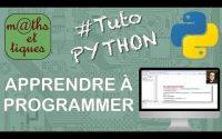 Apprendre les bases de la programmation - Tutoriel Python #1/7
