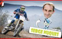 CROSS / ENDURO : Serge Nuques me donne ma première leçon Ep.2  - MOTO JOURNAL