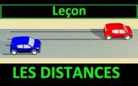Code de la route Leçon #4 - Les distances de sécurité et d'arrêt