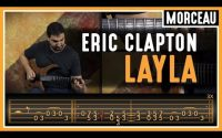 Cours de Guitare : Apprendre Layla d'Eric Clapton