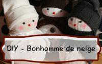 DIY -  Comment fabriquer un bonhomme de neige en Chaussette   Tutoriel facile pour Noël
