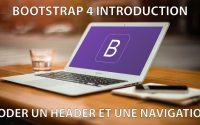 Introduction à Bootstrap 4 - Coder un header et une navbar - Tutoriel Français 2018