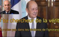 Jean Yves le Drian en Algérie : quelle leçon retenir ?