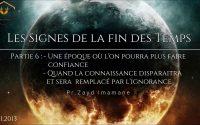 [Leçon #6] Les Signes de la Fin des Temps - Zayd Imamane