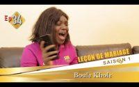 Leçon de mariage N° 24 : Boule khole