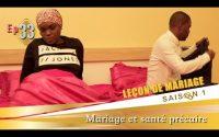 Leçon de mariage N°33 : Mariage et santé précaire - [Bonne version]