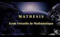 [Mathesis] Cours I.1 : Introduction à la mathématique supérieure (Leçon 2)