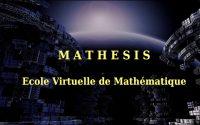 [Mathesis] Cours I.1.Introduction à la mathématique supérieure (Leçon 3)