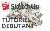 SketchUp 2016 - Tutoriel pour débutant [COMPLET]