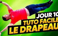 TUTORIEL DRAPEAU HUMAIN - RÉUSSIR À COUP SÛR ! (J10/14)