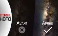 TUTORIEL : VOIE LACTÉE avec LIGHTROOM - ASTROPHOTOGRAPHIE