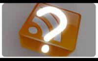 Tutoriel RSS : Flux RSS