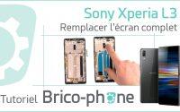 Tutoriel Sony Xperia L3 : changer l'écran complet (vitre + LCD pré-montés sur châssis)