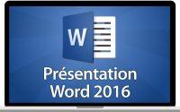 Tutoriel Word 2016 - Présentation de Word 2016