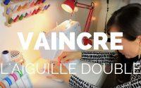 Tutoriel couture: apprenez à dompter l'aiguille double