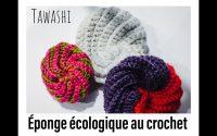 Éponge Tawashi crochet tutoriel / rapide et facile à réaliser