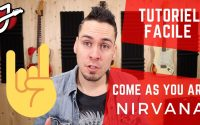APPRENDRE « COME AS YOU ARE » DE NIRVANA À LA GUITARE - Cours de guitare - Tutoriel et Tablature